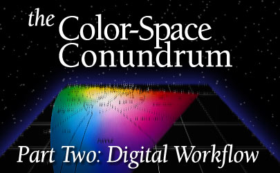 American Cinematographer: Color-Space Conundrum Part 2